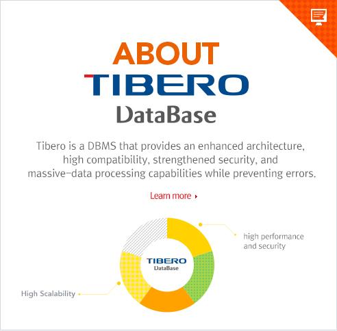 TmaxSoft - Better Technology, Better Tomorrow - Tibero